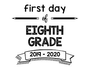 thumbnail of First Day of Eighth Grade 2019 – 2020