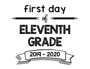 thumbnail of First Day of Eleventh Grade 2019- 2020