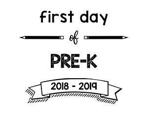 South Lumina Style First Day of PreK 2018 – 2019 Printable Sign