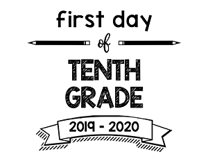 thumbnail of First Day of Tenth Grade 2019 – 2020