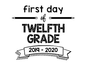 thumbnail of First Day of Twelfth Grade 2019 – 2020