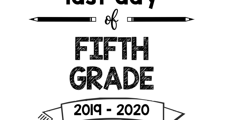 Last Day of Fifth Grade 2019 - 2020 - South Lumina Style