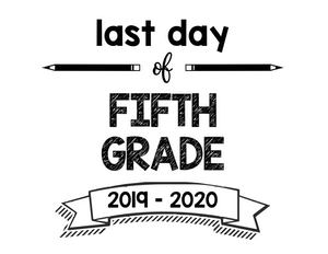 thumbnail of Last Day of Fifth Grade 2019 – 2020