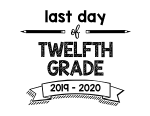 thumbnail of Last Day of Twelfth Grade 2019 – 2020