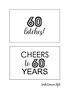 thumbnail of South Lumina Style DIY Printable 60th Birthday Signs cheers to 60 years