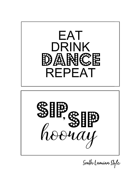 thumbnail of South Lumina Style DIY Printable Adult Birthday Signs Eat Drink Dance Repeat and Sip Sip hooray