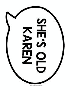 thumbnail of she's old karen