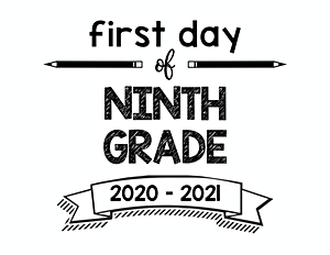 thumbnail of First Day of Ninth Grade 2020 – 2021