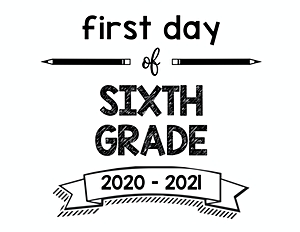 thumbnail of First Day of Sixth Grade 2020 – 2021