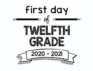 First Day of school sign Twelfth Grade 2020- 2021