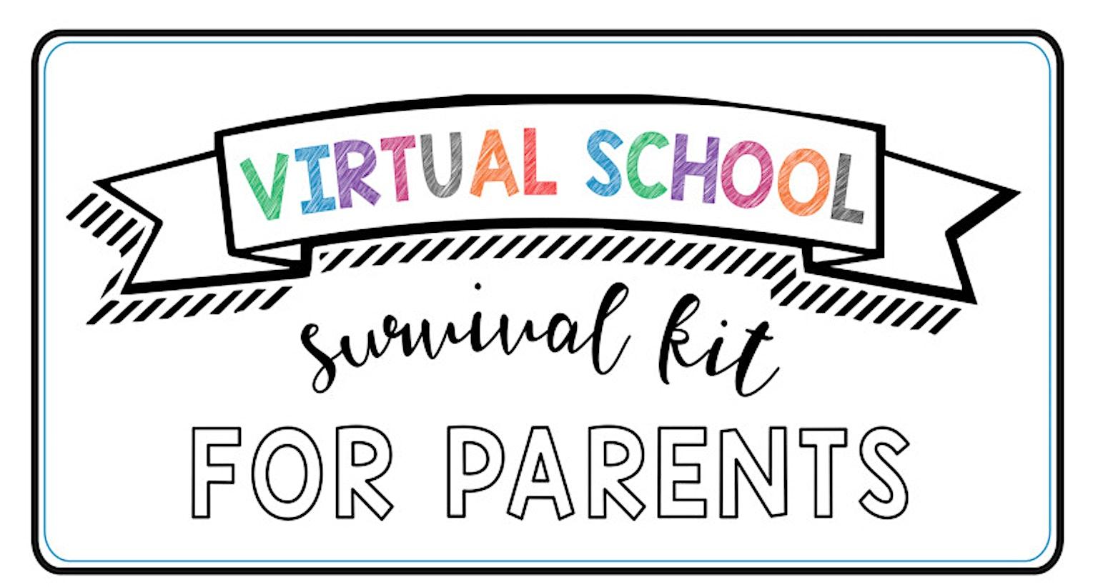 virtual school survival kit for parents