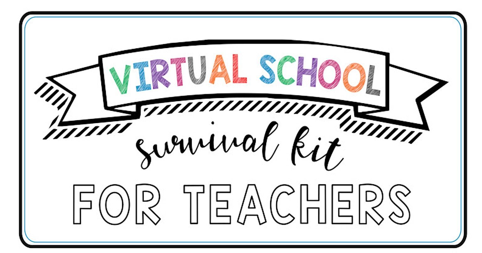 virtual school survival kit for teachers