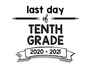 thumbnail of Last Day of 10th grade 2020 2021