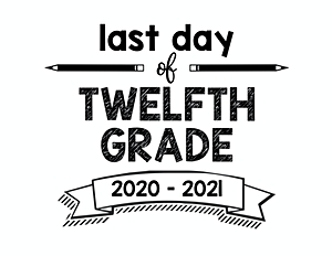 thumbnail of Last Day of 12th grade 2020 2021