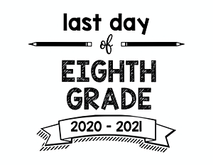 thumbnail of Last Day of Eighth Grade 2020 – 2021
