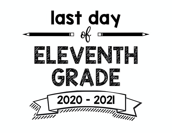 thumbnail of Last Day of Eleventh Grade 2020-2021