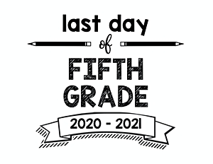 thumbnail of Last Day of Fifth Grade 2020 – 2021
