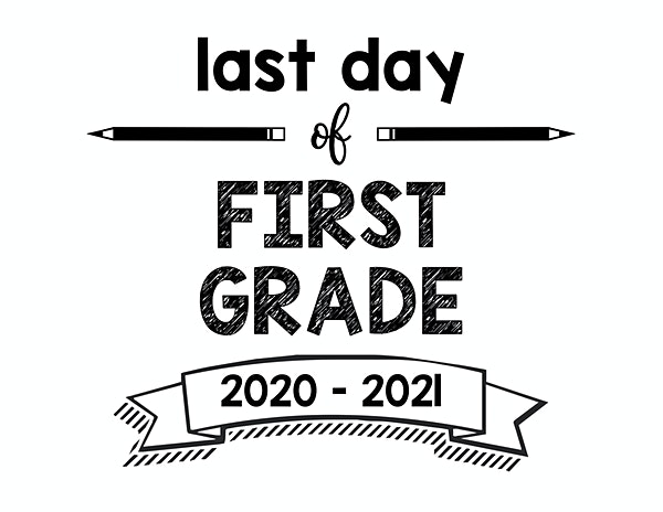thumbnail of Last Day of First Grade 2020 – 2021