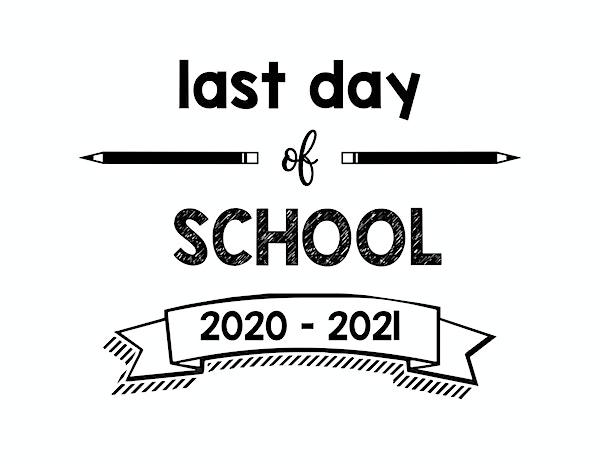 thumbnail of Last Day of School 2020 – 2021