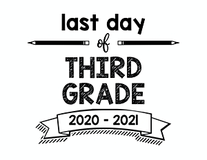 thumbnail of Last Day of Third Grade 2020 – 2021