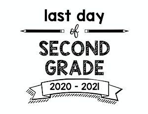 thumbnail of Last day of second grade 2020 2021