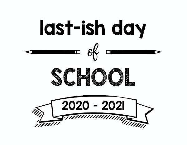 thumbnail of Lastish Day of School 2020 – 2021