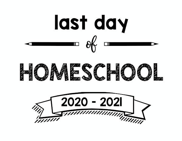 thumbnail of last day of homeschool 2020 – 2021