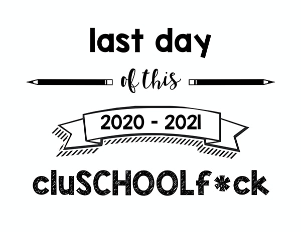 thumbnail of last day of this clusschoolf sign