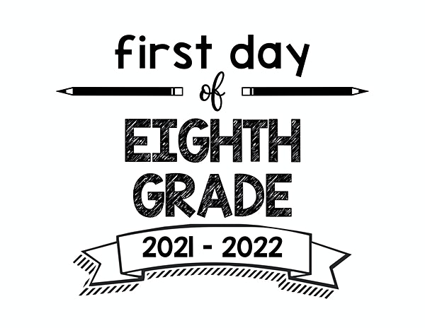thumbnail of First Day of Eighth Grade 2021 – 2022