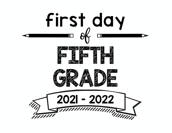 thumbnail of First Day of Fifth Grade 2021 – 2022