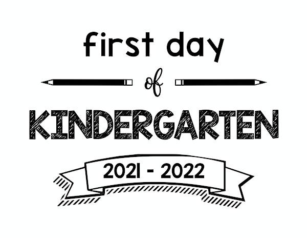 First Day of Kindergarten sign