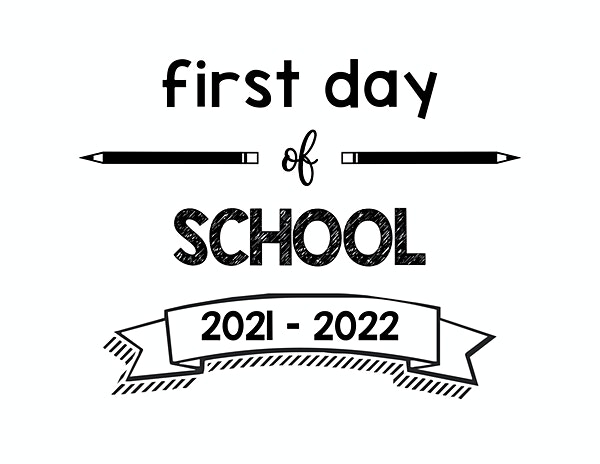 First Day of School 2021 – 2022