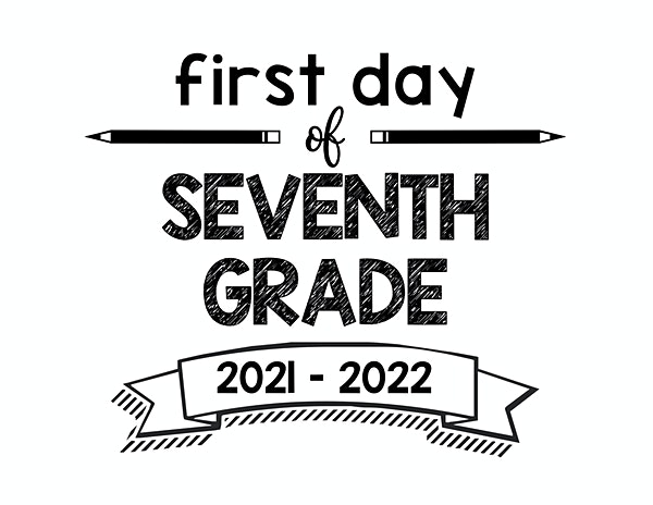 thumbnail of First Day of Seventh Grade 2021 – 2022