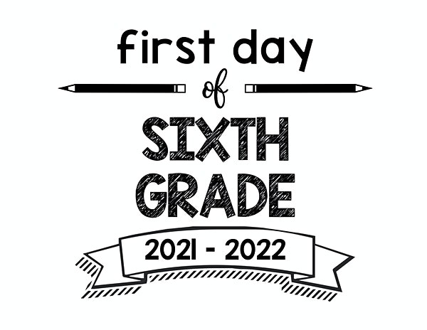 thumbnail of First Day of Sixth Grade 2021 – 2022