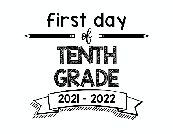 thumbnail of First Day of Tenth Grade 2021- 2022