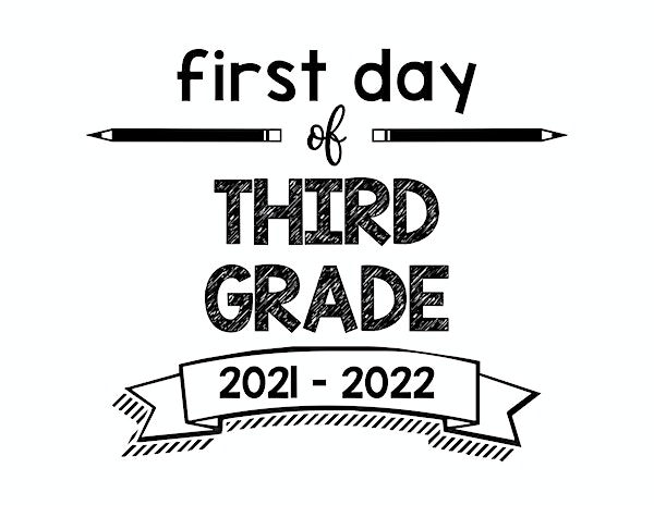 thumbnail of First Day of Third Grade 2021 – 2022