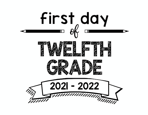 thumbnail of First Day of Twelfth Grade 2021- 2022
