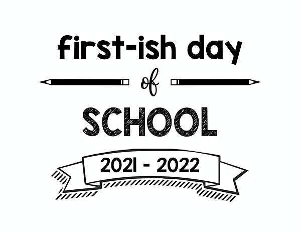 thumbnail of Firstish Day of School 2021 – 2022